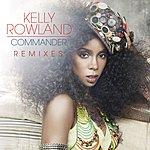 Kelly Rowland Commander (3-Track Maxi-Single)