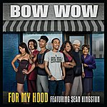 Bow Wow For My Hood (Single)(Edited)