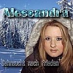 Alessandra Sehnsucht Nach Frieden