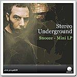 Stereounderground Snooze - Mini Lp