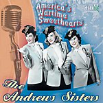 The Andrews Sisters America's Wartime Sweethearts