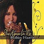 Robin Harris The Hymn In Me