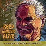 Rob Mehl Under The Banyan Tree, Vol. 2 - Keep The Music Alive