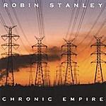 Robin Stanley Chronic Empire
