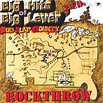 Rockthrow Big Hits Of Big Lever Brought To You By Bosso
