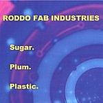 Roddo Fab Industries Sugar. Plum. Plastic.