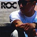 R.O.C. What Hip Hop Means