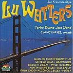 Lu Watters San Francisco Style (Giants Of Jazz)