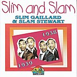 Slim Gaillard Slim And Slam (Giants Of Jazz)