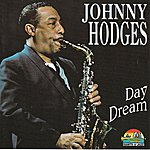 Johnny Hodges Day Dream (Giants Of Jazz)