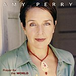 Amy Perry Sample: Prayer For The World