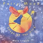 Maria Sangiolo Fairy Moon - Songs Of The Ring