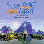 Fariborz Lachini Songs Of The Sun Land