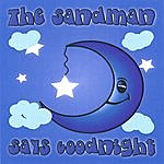 Sandman Says Goodnight