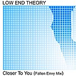 The Low End Theory Closer To You (Fallen Envy Mix)