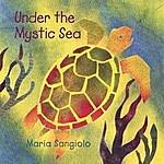 Maria Sangiolo Under The Mystic Sea