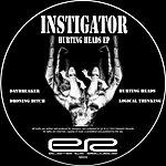 Instigator Hurting Heads EP