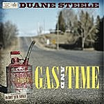 Duane Steele Gas And Time