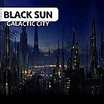 Black Sun Galactic City (2-Track Single)