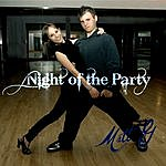 Matt G Night Of The Party