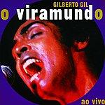 Gilberto Gil O Viramundo