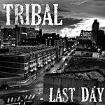Tribal Last Day (Single)