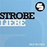 Strobe Liebe (4-Track Maxi-Single)