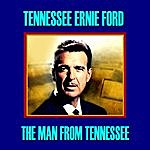 Tennessee Ernie Ford The Man From Tennessee