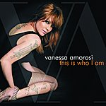 Vanessa Amorosi This Is Who I Am (2-Track Single)