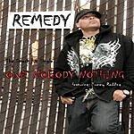 Remedy Owe Nobody Nothing