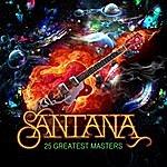Santana 25 Greatest Masters