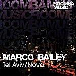 Marco Bailey Tel Aviv/Nova