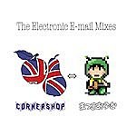 Cornershop The Electronic E-Mail Mixes