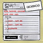 The Groundhogs Mike Harding Session (26th July 1971)