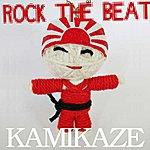 Kamikaze Rock The Beat