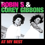 Robin S. At My Best - Remixes
