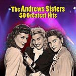 The Andrews Sisters 50 Greatest Hits
