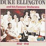 Duke Ellington & His Famous Orchestra Duke Ellington And His Famous Orchestra, 1932-1941(Giants Of Jazz)