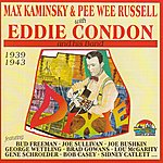Eddie Condon Eddie Condon And His Band (Feat. Max Kaminsky, Pee Wee Russell)