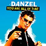 Danzel You Are All Of That (4-Track Maxi-Single)