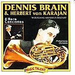 Dennis Brain Wolfgang Amadeus Mozart: 4 Horn Concertos