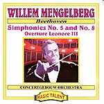 Willem Mengelberg Beethoven: Symphonies No. 5 And No. 8