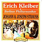 Erich Kleiber Johann And Joseph Strauss