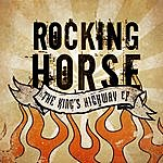 Rocking Horse The King's Highway Ep