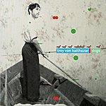 Troy Von Balthazar Dogs - Single