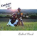 Robert Mack Catchers In The Rye