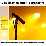 Don Redman & His Orchestra Don Redman And His Orchestra Selected Favorites Volume 2