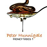Peter Hunnigale Honey Vibes 1