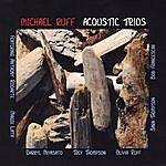 Michael Ruff Acoustic Trios