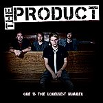 The Product One Is The Loneliest Number (Single)
